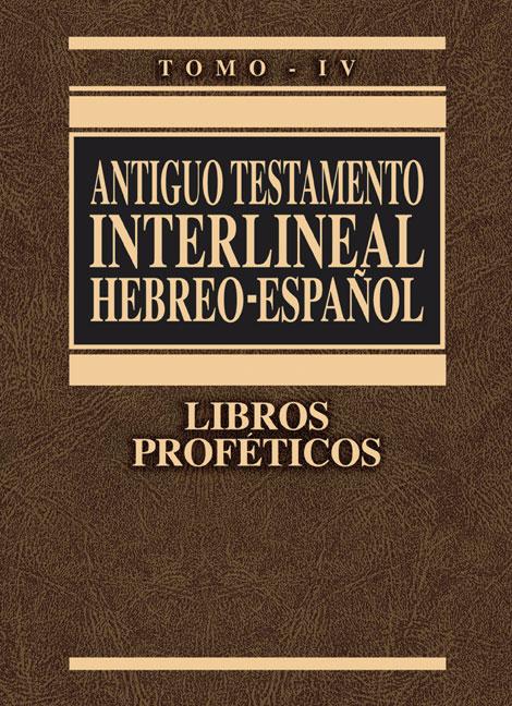 Antiguo Testamento interlineal Hebreo-Español, Tomo IV
