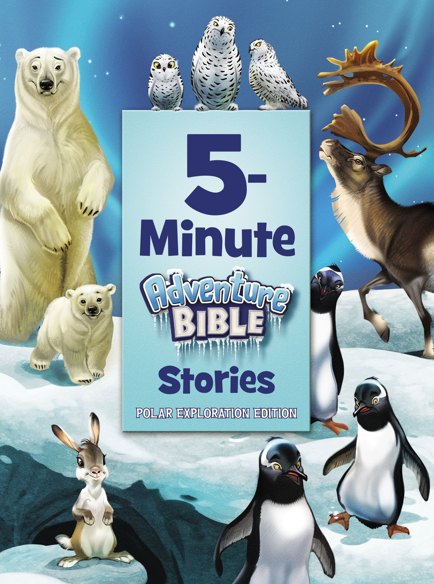 5-Minute Adventure Bible Stories, Polar Exploration Edition