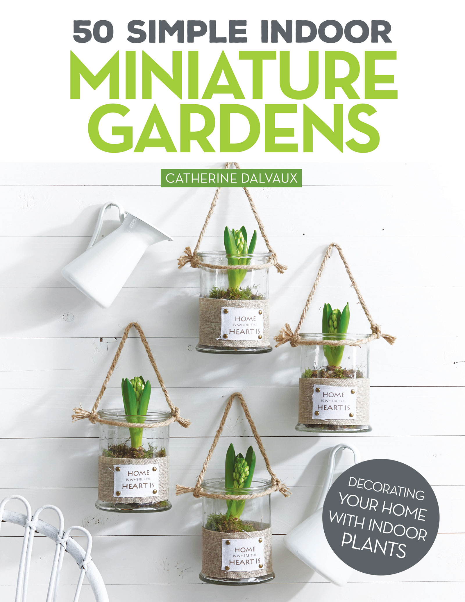 50 Simple Indoor Miniature Gardens