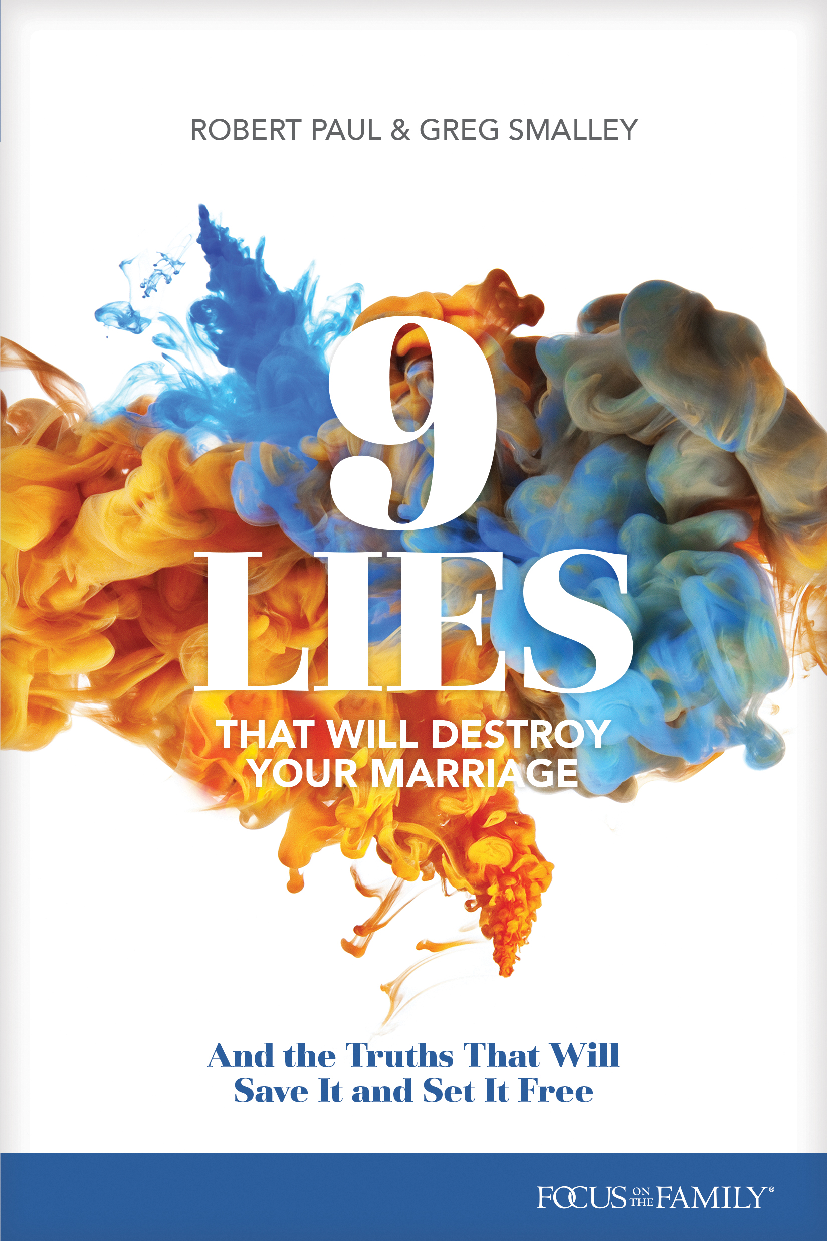 9 Lies That Will Destroy Your Marriage