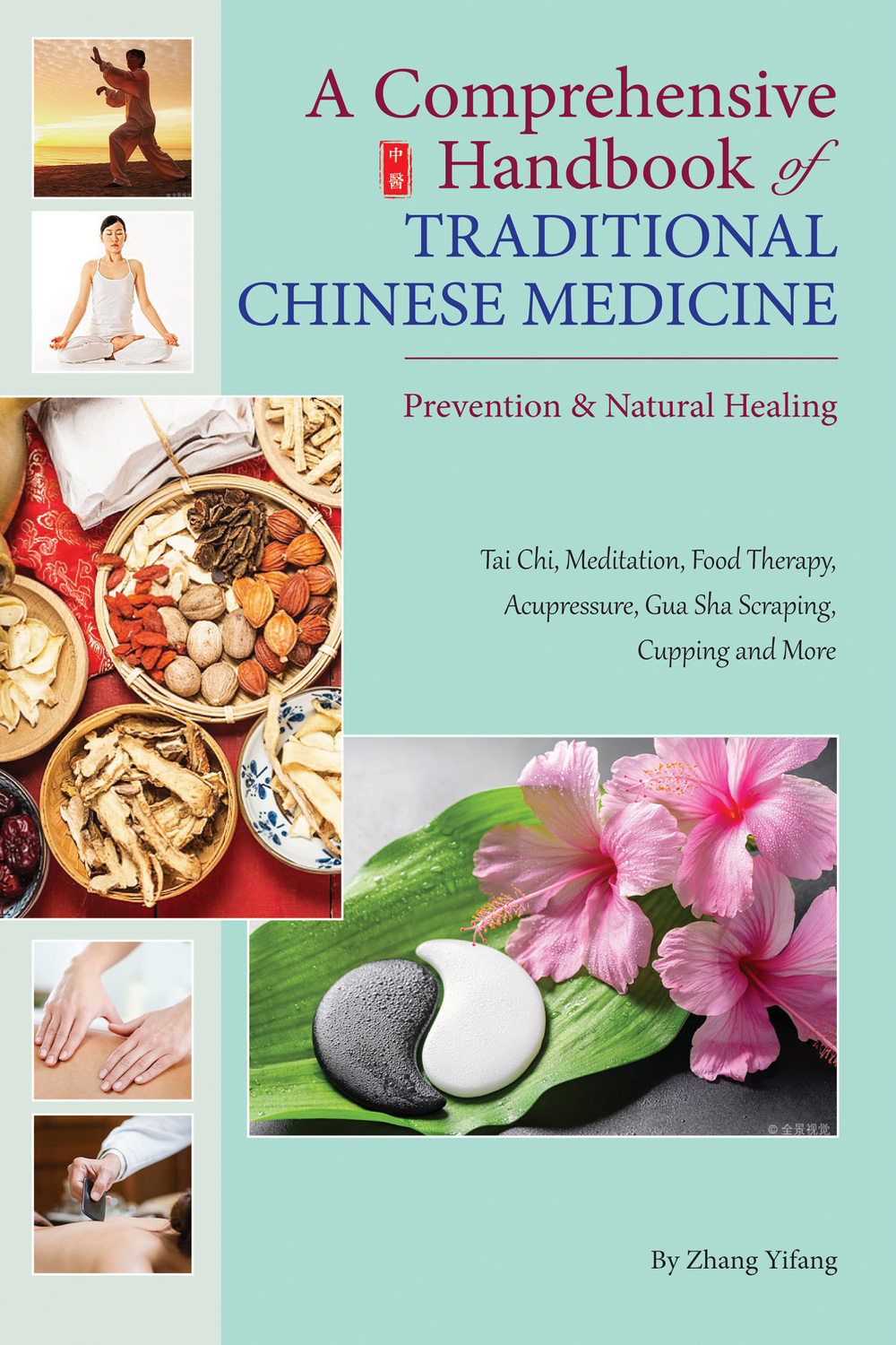 A Comprehensive Handbook of Traditional Chinese Medicine
