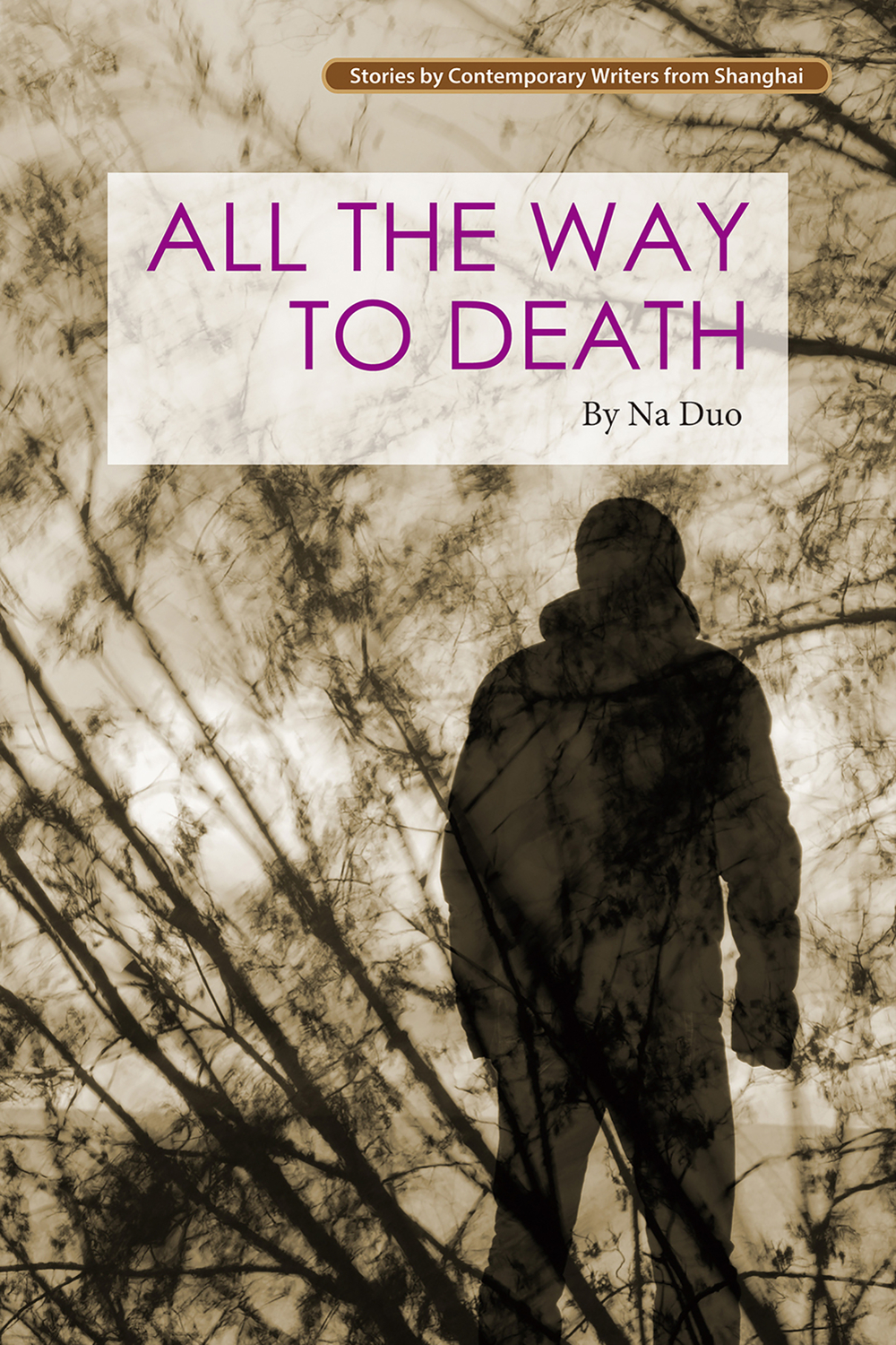 All the Way to Death