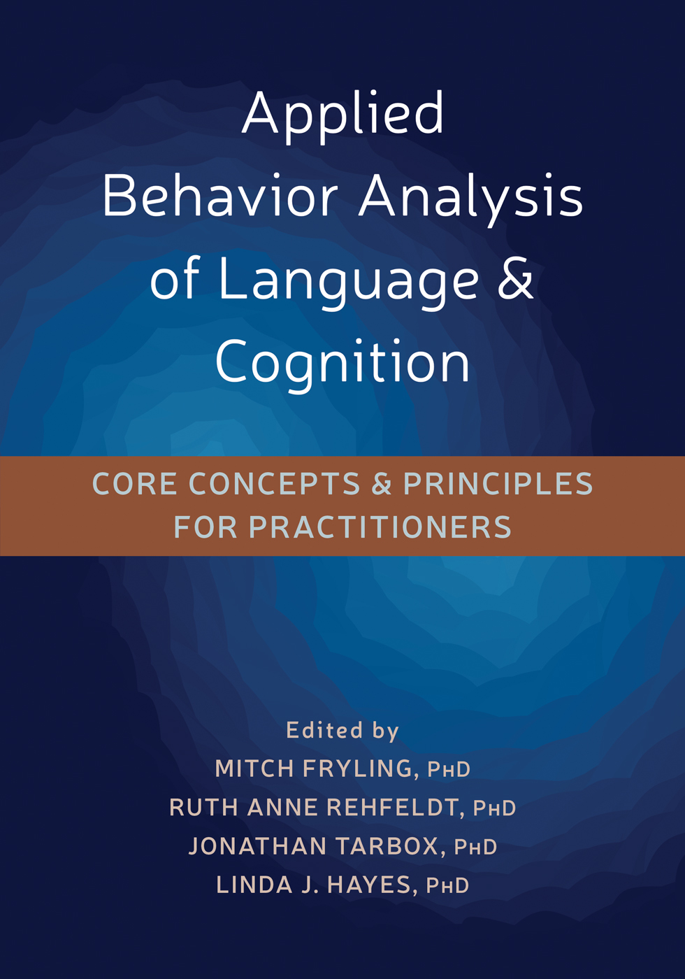 Applied Behavior Analysis of Language and Cognition