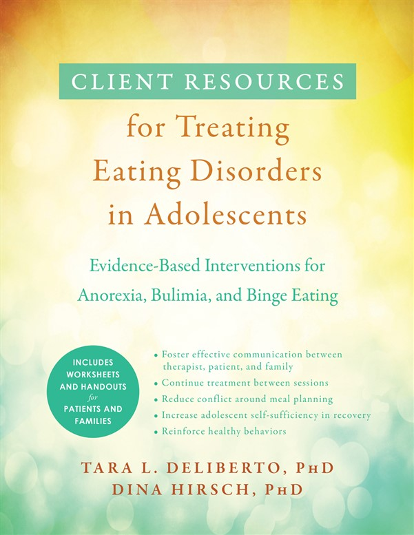 Client Resources for Treating Eating Disorders in Adolescents