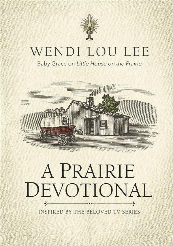 A Prairie Devotional