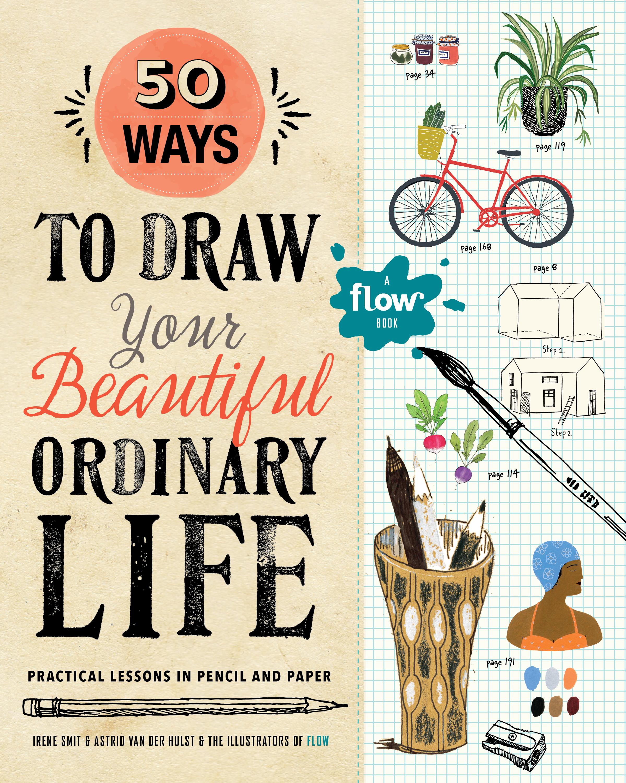50 Ways to Draw Your Beautiful, Ordinary Life