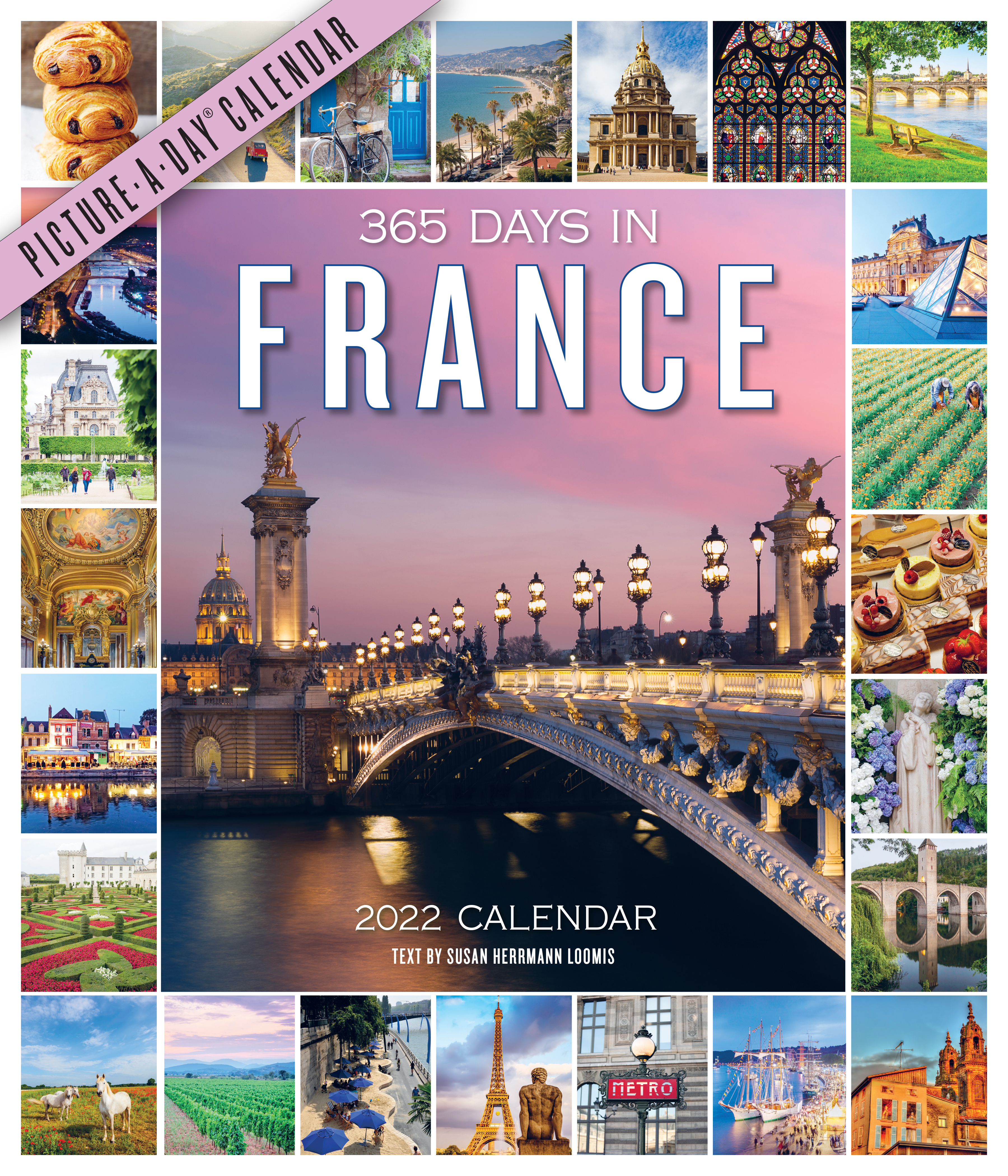 365 Days in France Picture-A-Day Wall Calendar 2022