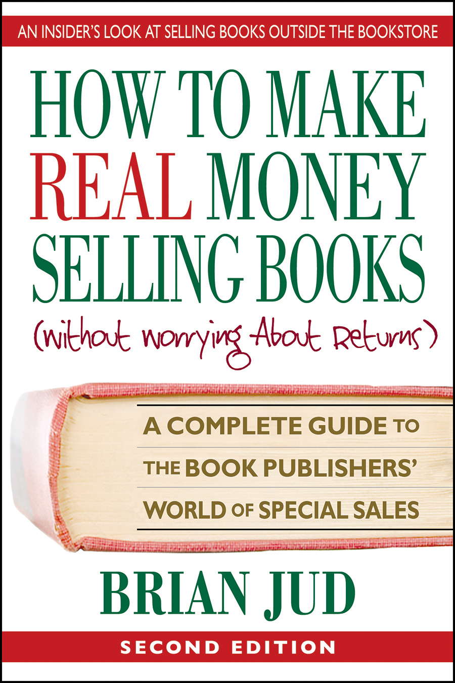 How To Make Real Money Selling Books,  Second Edition