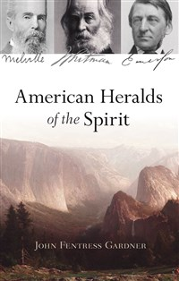 American Heralds of the Spirit