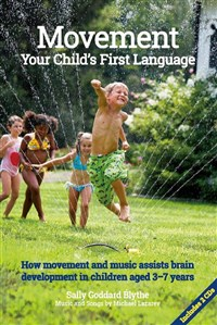 Movement, Your Child's First language