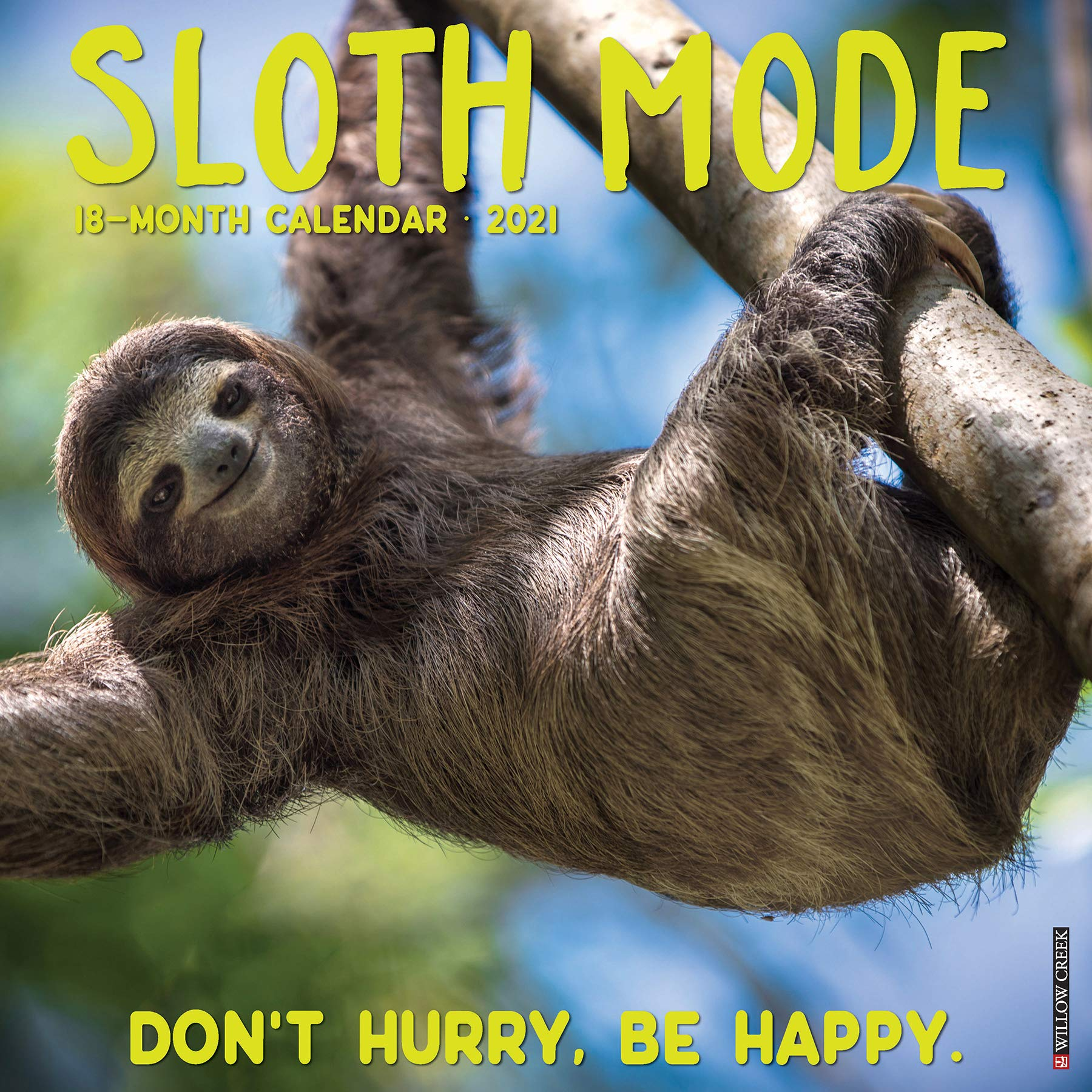 Sloth Mode 2021 Wall Calendar