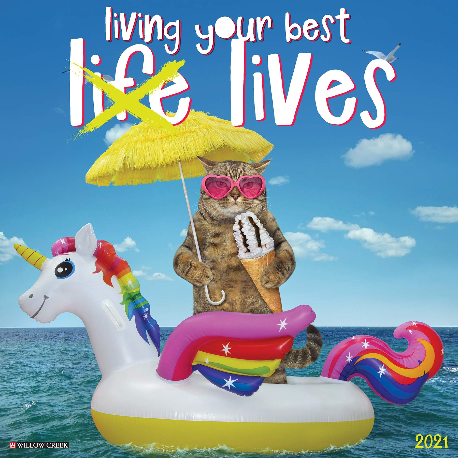 Living Your Best (Life) Lives 2021 Wall Calendar