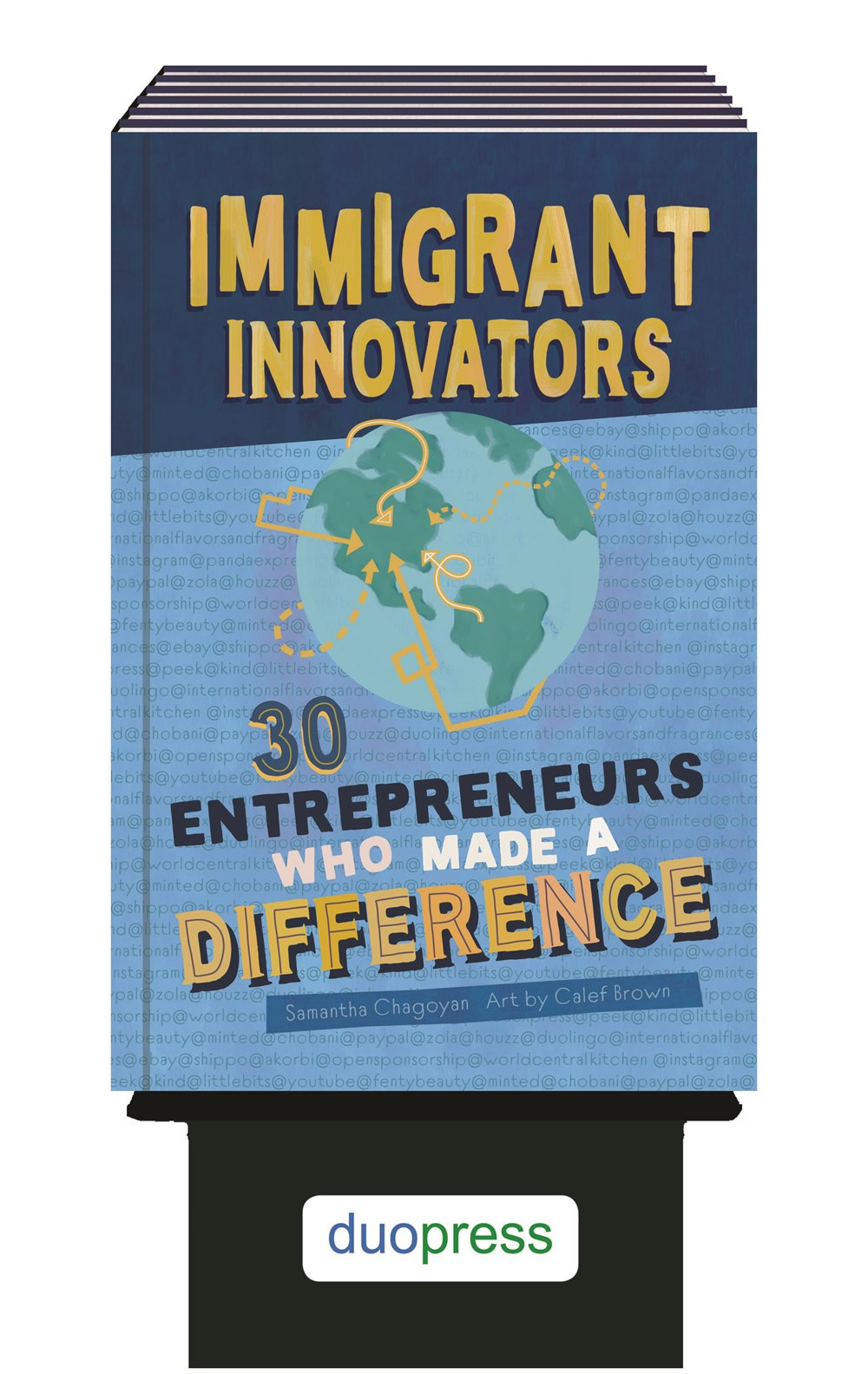 6-copy counter display Immigrant Innovators: 30 Entrepreneurs Who Made a Difference