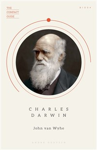 The Compact Guide: Charles Darwin
