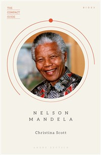 The Compact Guide: Nelson Mandela