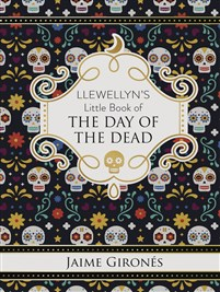 Llewellyn's Little Book of the Day of the Dead