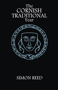The Cornish Traditional Year