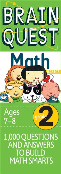 Brain Quest 2nd Grade Math Q&A Cards