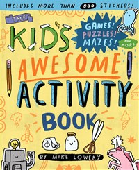 The Kid's Awesome Activity Book