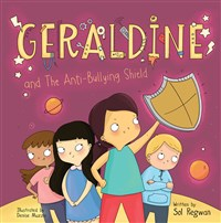 Geraldine and the Anti-Bullying Shield
