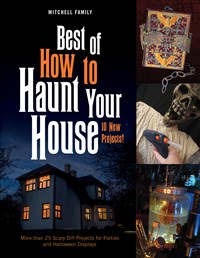 Best of How to Haunt Your House