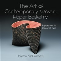The Art of Contemporary Woven Paper Basketry