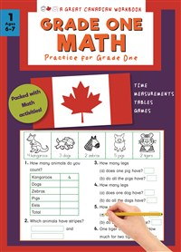 Great Canadian Workbook Grade One Math