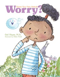 Worry? A Choose Your Own Attitude Book