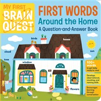 My First Brain Quest First Words: Around the Home