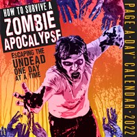 How to Survive a Zombie Apocalypse Page-a-Day Calendar 2022