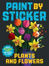 Paint by Sticker: Plants and Flowers