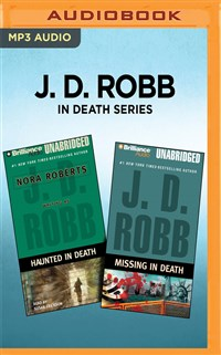 J. D. Robb In Death Series - Haunted in Death & Missing In Death
