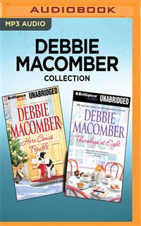 Debbie Macomber Collection - Here Comes Trouble & Thursdays at Eight