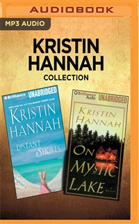 Kristin Hannah Collection - Distant Shores & On Mystic Lake