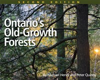 Ontario's Old Growth Forests, 2nd edition