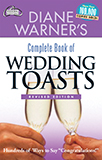 Diane Warner's Complete Book of Wedding Toasts, Revised Edition
