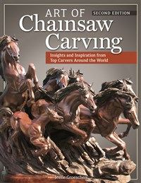 Art of Chainsaw Carving, Second Edition