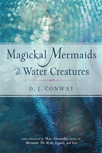 Magickal Mermaids and Water Creatures