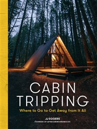 Cabin Tripping