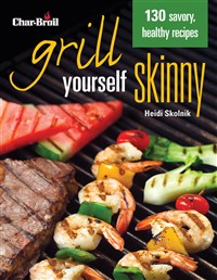 Char-Broil's Grill Yourself Skinny