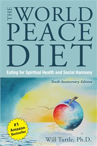 World Peace Diet, The (Tenth Anniversary Edition)