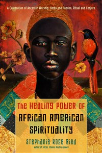 The Healing Power of African-American Spirituality