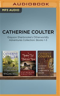 Catherine Coulter - Grayson Sherbrooke's Otherworldly Adventures Collection: Books 1-3
