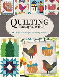 Quilting Through the Year