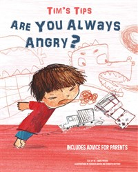 Tim's Tips - Are you always angry?