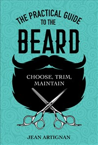 The Practical Guide to the Beard
