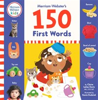 Merriam-Webster's 150 First Words