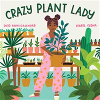 Crazy Plant Lady Mini Calendar 2022
