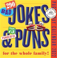 290 Bad Jokes & 75 Punderful Puns Page-A-Day Calendar 2022