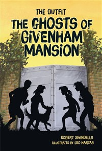 The Ghosts of Givenham Mansion
